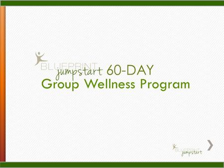 Group Wellness Program 60-DAY. Become Hot Spot Healthy.