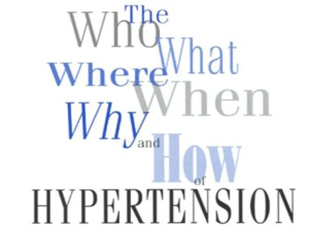 1. Hypertension is High Blood Pressure.