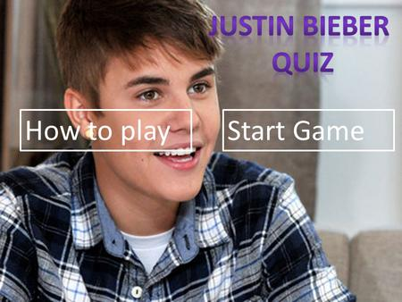 How to play Start Game. Click the answer you believe is correct. Then go onto the next pages and do the same thing.