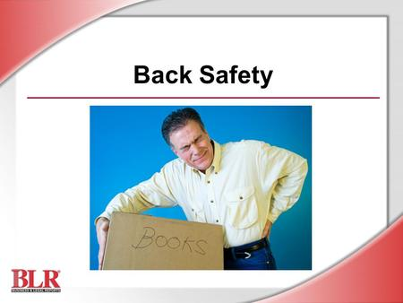Back Safety Slide Show Notes