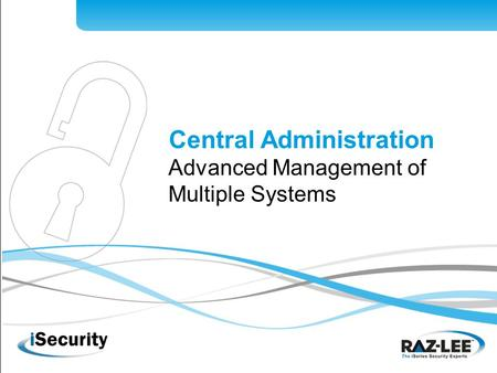1 Central Administration Advanced Management of Multiple Systems.