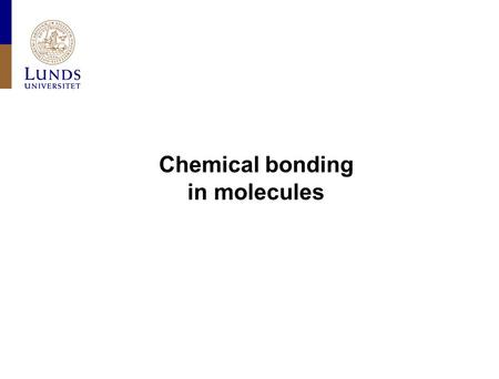 Chemical bonding in molecules