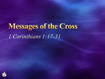 1 Corinthians 1:17-31. 2 God made the cross an object lesson like no other, 1 Cor. 1:17-25 Strange object to teach greatest message ever heard Not the.