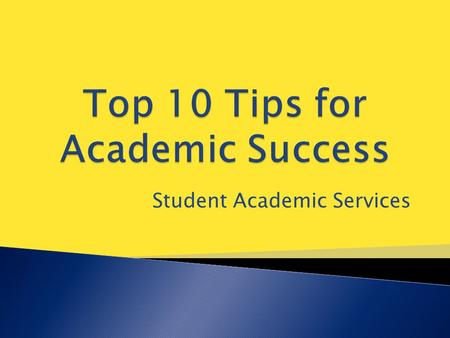 Student Academic Services.  Student Success Initiatives and Programming ◦ University Studies  General Academic Advising ◦ Walk-in advising ◦ CAPP report/Degree.