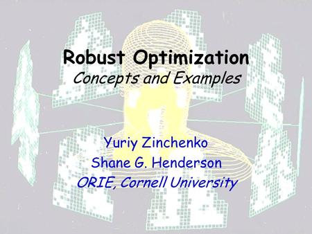 Robust Optimization Concepts and Examples