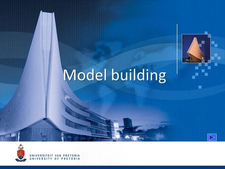 Model building. Primary purpose of modelling Quantitative and qualitative external models Model construction versus model use.