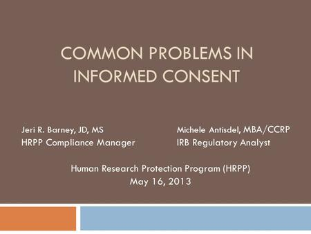Common Problems in Informed Consent