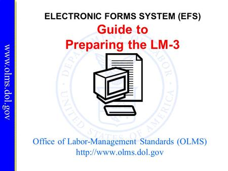 Office of Labor-Management Standards (OLMS)