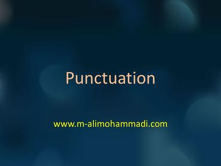 Punctuation www.m-alimohammadi.com. 1) FANBOYS For And Nor But Or Yet So www.m-alimohammadi.com.