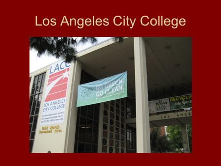 Los Angeles City College. The Office of Special Services provides assistance to students with IEPs.
