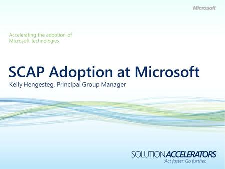 SCAP Adoption at Microsoft
