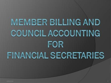 8/25/20141. Click on Member Billing Icon 2 8/25/2014 Recent Updates to the Program 3.
