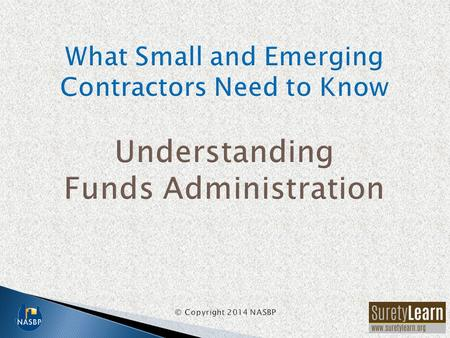 Funds administration, also referred to as funds control, funds disbursement, funds management, and escrow, is a method that sureties use to offset the.