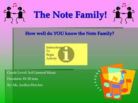 How well do YOU know the Note Family?