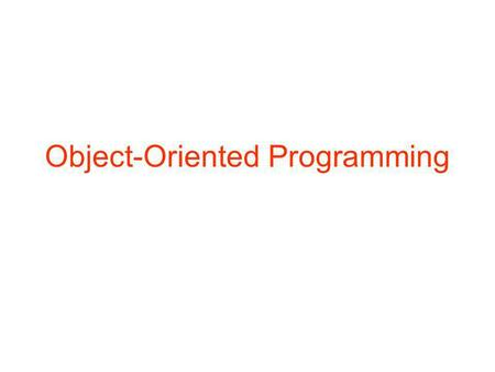 Object-Oriented Programming. 2 An object, similar to a real-world object, is an entity with certain properties, and with the ability to react in certain.