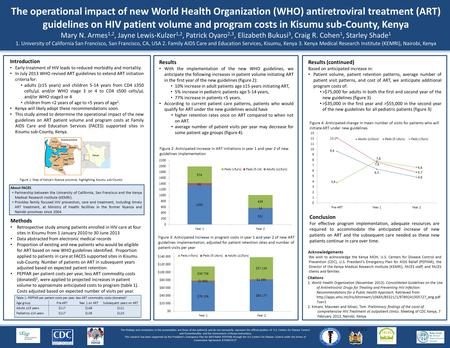 The operational impact of new World Health Organization (WHO) antiretroviral treatment (ART) guidelines on HIV patient volume and program costs in Kisumu.