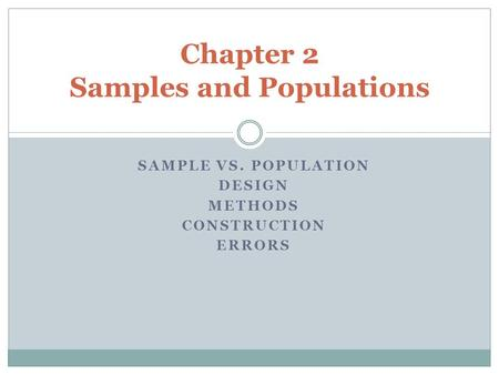 Chapter 2 Samples and Populations