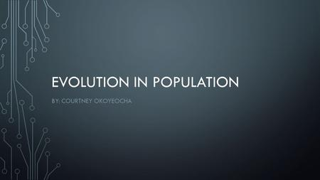 Evolution in population