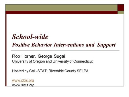 School-wide Positive Behavior Interventions and Support