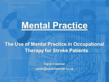 The Use of Mental Practice in Occupational Therapy for Stroke Patients
