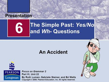 The Simple Past: Yes/No and Wh- Questions