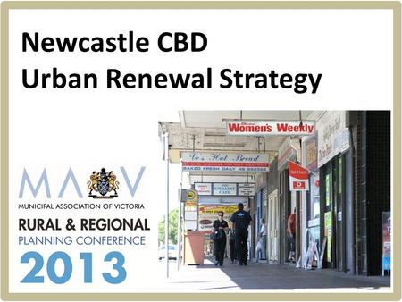 Hill PDA Newcastle CBD Urban Renewal Strategy. Hill PDA RESILIENCE REGENERATION RENEWAL REVITALISATION.