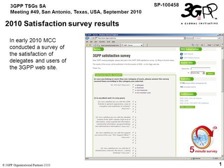 1 3GPP TSGs SA Meeting #49, San Antonio, Texas, USA, September 2010 SP-100458 © 3GPP Organizational Partners 2010 1 2010 Satisfaction survey results In.