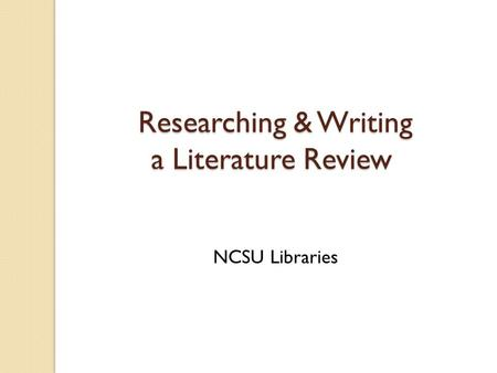 Researching & Writing a Literature Review