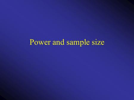 Power and sample size.