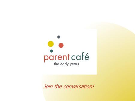 Join the conversation!. Education for Communities, Communities for Education Who is the Café Institute? (Community Assets for Education)