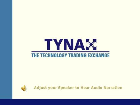 Adjust your Speaker to Hear Audio Narration Monetizing Your Patents Ten Techniques for Turning Patents into Profits.