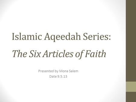 Islamic Aqeedah Series: The Six Articles of Faith