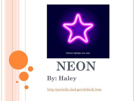 NEON By: Haley