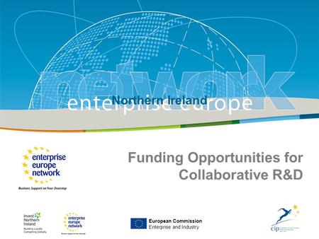 IRT Teams | Sept 08 | ‹#›Title of the presentation | Date |‹#› Enterprise Europe NI European Commission Enterprise and Industry Northern Ireland Funding.