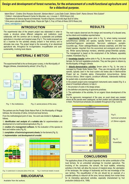Design and development of forest nurseries, for the enhancement of a multi-functional agriculture and for a didactical purpose. The experimental idea of.