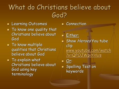 What do Christians believe about God?