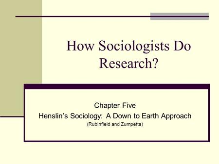 How Sociologists Do Research?