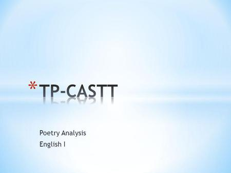 Poetry Analysis English I