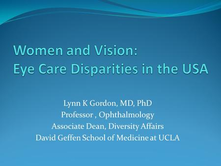 Women and Vision: Eye Care Disparities in the USA
