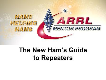 The New Ham's Guide to Repeaters. What Is A Repeater?
