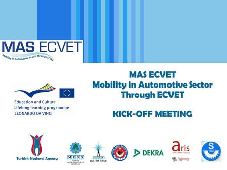 Mobility in Automotive Sector Through ECVET Turkish National Agency