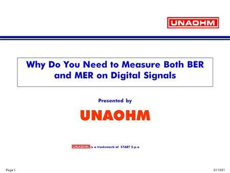 Why Do You Need to Measure Both BER and MER on Digital Signals