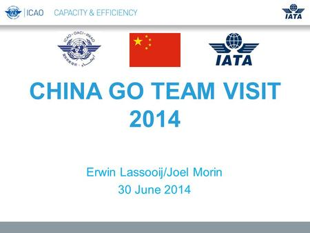 CHINA GO TEAM VISIT 2014 Erwin Lassooij/Joel Morin 30 June 2014.