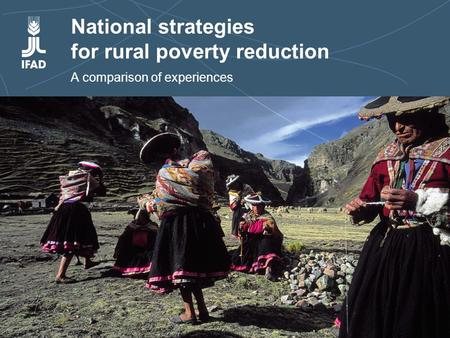 National strategies for rural poverty reduction National strategies for rural poverty reduction A comparison of experiences.