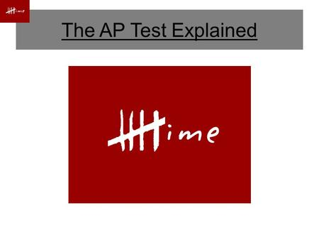 The AP Test Explained. The AP Calculus BC Exam Date: ____, ____ ____ ____ Section I, Part A – 55 Minutes Multiple Choice (28 Questions) Non-Calculator.