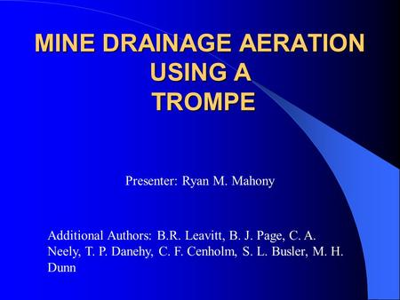 Mine drainage aeration using a Trompe