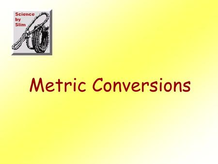 Metric Conversions Kilo Big prefix Means- Times 1000.