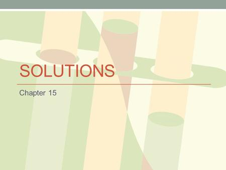 Solutions Chapter 15.