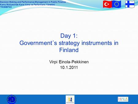Day 1: Government´s strategy instruments in Finland
