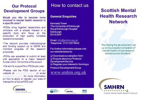 "How to contact us Scottish Mental Health Research Network ""Facilitating the development, set up and successful completion of mental health clinical research."
